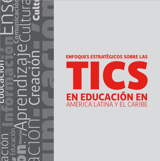 TICS en Latinoamerica y Caribe UNESCO 2013